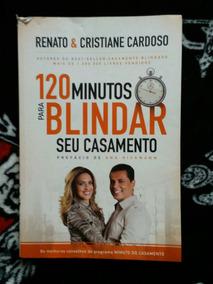 120 Minutos Para Blindar Seu Casamento - Renato E Cristiane