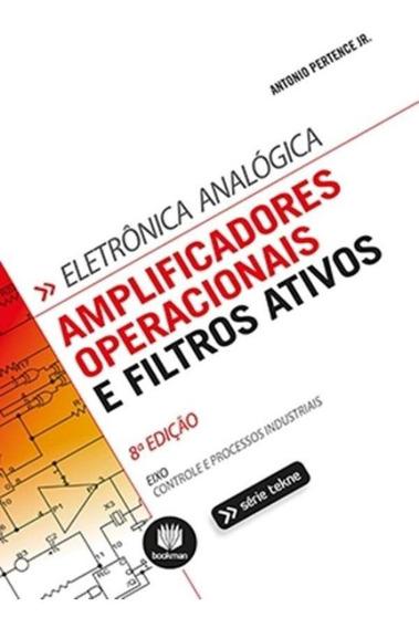 Amplificadores Operacionais E Filtros Ativos - 8º Ed