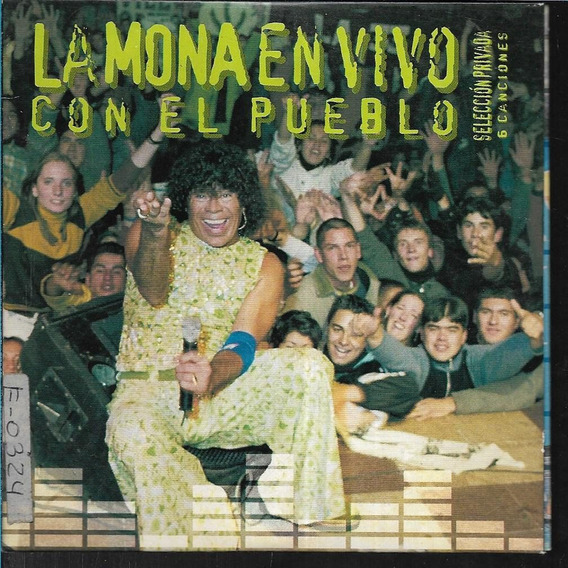 La Mona Jimenez Album La Mona En Vivo Con El Pueblo Warner
