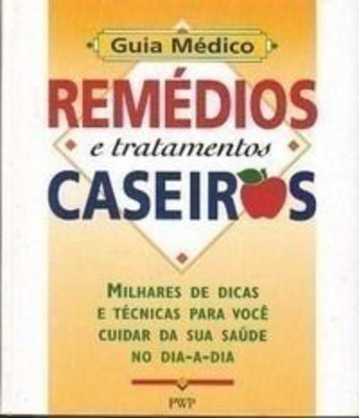 Livro Remédios E Tratamentos Caseiros Debora Tkac