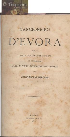Cancioneiro De Evora - Victor Eugène Hardung