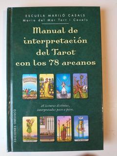 Manual De Interpretación Del Tarot Con Los 78 Arcanos Casals