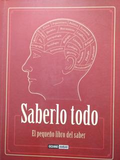Sabelo Todo - El Pequeño Libro Del Saber - Nuevo