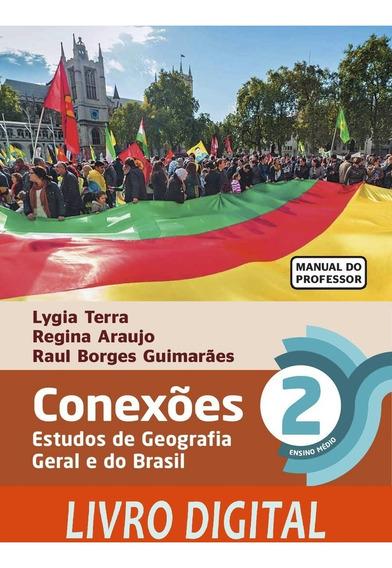 Conexões - Estudos De Geografia Geral E Do Brasil - Ano 2