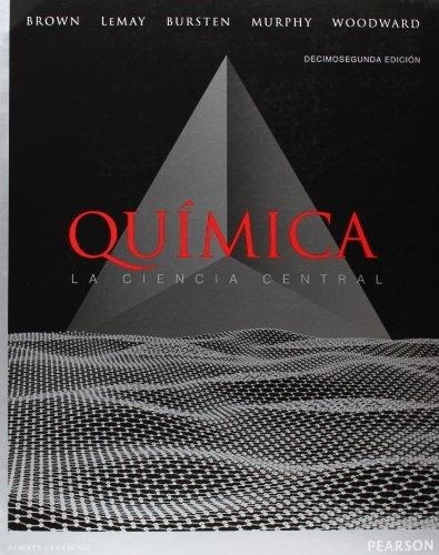 Química: La Ciencia Central - 12/ed - Brown