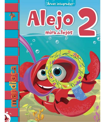 Imagen 1 de 1 de Alejo Mira De Lejos 2 - Estación Mandioca -