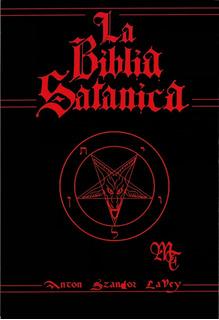 La Biblia Satánica - Anton Szandor Lavey - Editorial Faesan