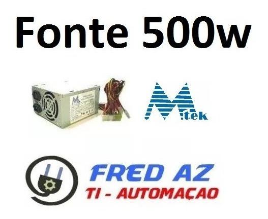 Fonte Pc Atx 24 Pinos 500w Mtek Model Yq-500