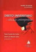 Direito Universitário E Educação Contemporânea (lacrado)