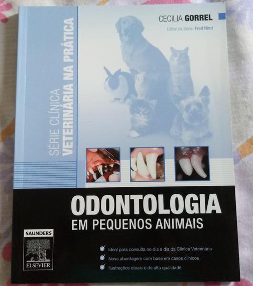 Livro Odontologia Em Pequenos Animais - Série Clínica Vet.