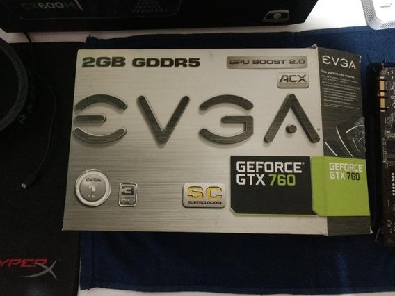 Evga Geforce Gtx 760 Superclocked W/ Evga **com Defeito**
