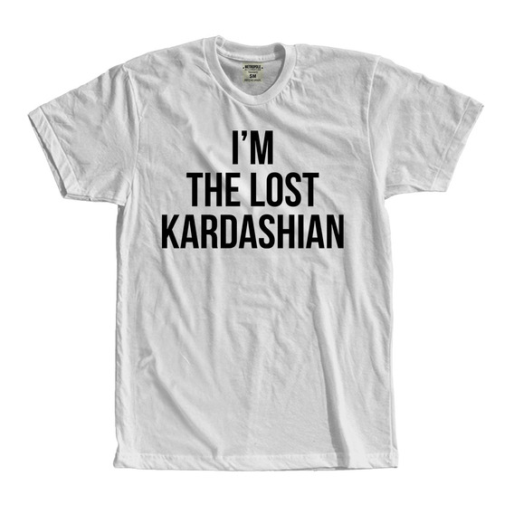 Camiseta Camisa Im The Lost Kardashian Moda Tumblr Frases
