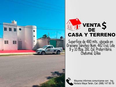 Amplia Casa En Chetumal 480 M2 De Terreno