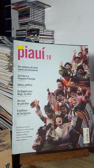 Revista Piauí 19 - Um Meteoro De Ouro Sumiu Em Vassouras - P