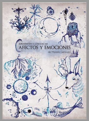 Libro: Aprendiendo A Conocer Mis Afectos Y Emociones