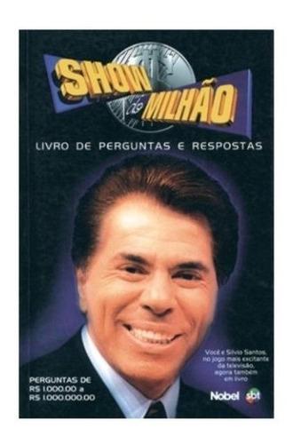 Imagem 1 de 1 de Livro Show Do Milhão Perguntas E Respostas - Silvio Santos