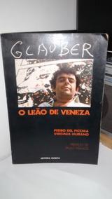 Glauber O Leão De Veneza - Pedro Del Picchia Virginia Murano
