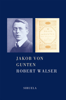 Jakob Von Gunten, Robert Walser, Siruela