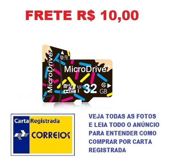 Cartão De Memória Micro Sd 32gb Classe 10 Hc Frete R$ 10,0