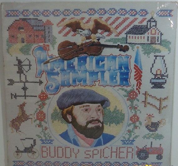 Buddy Spicher 1976 American Sampler Lp Importado Lacrado