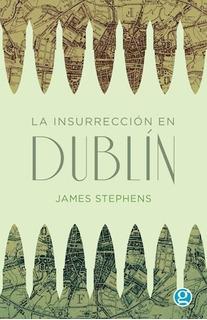 La Insurrección De Dublín, James Stephens, Godot