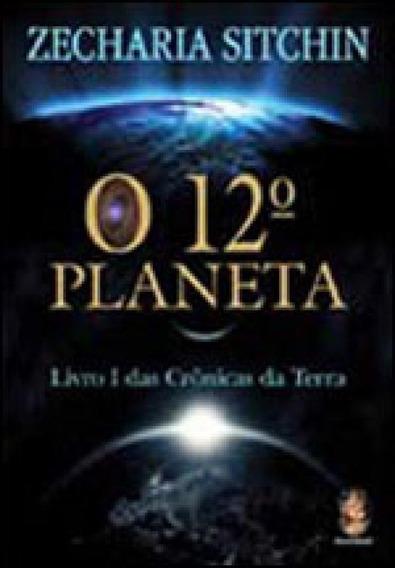 12º Planeta, O