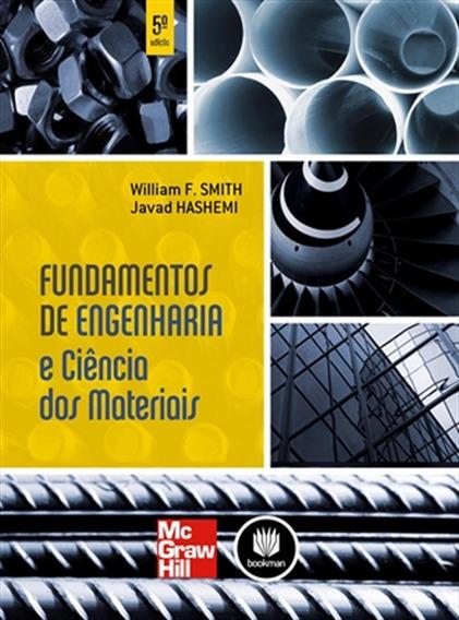 Fundamentos De Engenharia E Ciência Dos Materiais