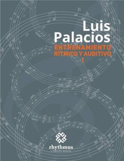 Entrenamiento Rítmico Y Auditivo De Rhythmus Ediciones
