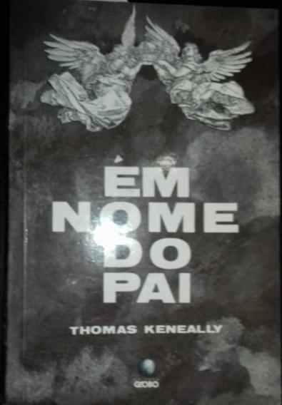 Livro Em Nome Do Pai - Thomas Keneally