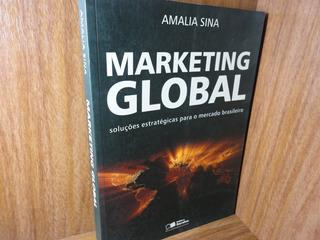 Livro - Marketing Global - Soluções Estratégicas Para ...