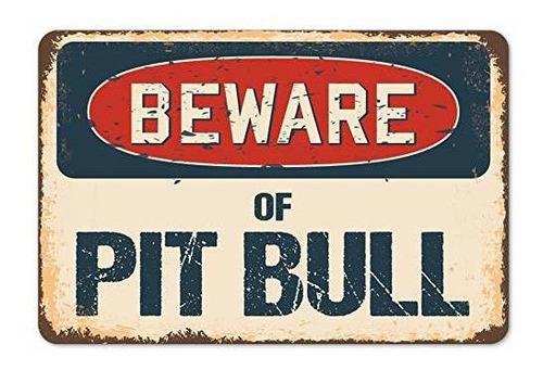 Señmission Pit Bull, Letrero De Aluminio 7 X 10
