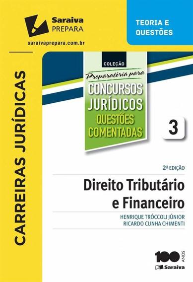Direito Tributário E Financeiro - Vol. 3 - 2ª Ed. 2015 - C