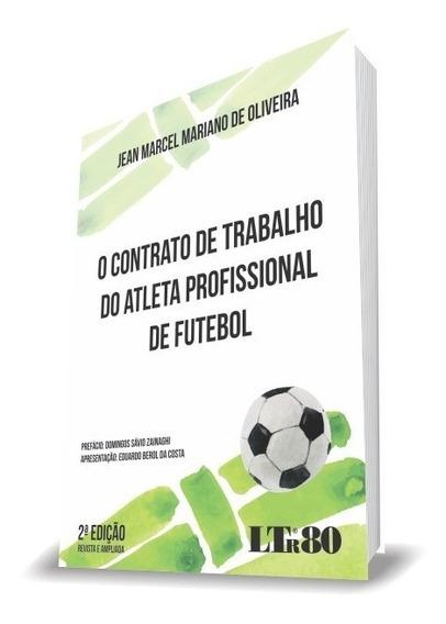 O Contrato De Trabalho Do Atleta Profissional De Futebol