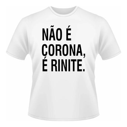 Camisa Camiseta Baby Look Não É Corona É Rinite Malha Fria