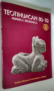 Teotihuacan 80-82 Primeros Resultados, Inah, Ruben Carrera