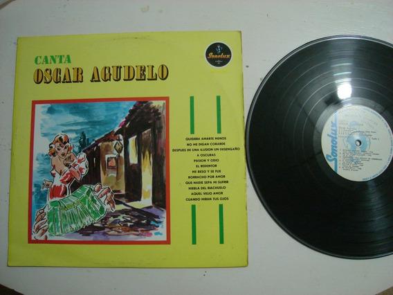Lp Oscar Agudelo Canta Importado Colombia