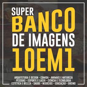 Super Banco De Imagens E Vídeos Completo 10 Em 1 + Brinde!
