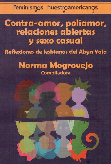 Contra-amor, Reflexiones De Lesbianas, De Norma Mogrovejo