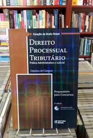 Direito Processual Tributario Dejalma De Campos 4 Edicao