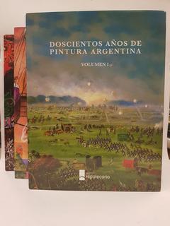 200 Años De Pintura Argentina - 3 Tomos - Banco Hipotecario
