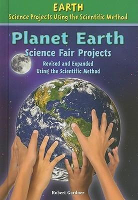 Planet Earth Science Projects - Robert Gardner
