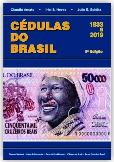 Lançamento Catálogo Livro Cédulas Brasil 2019 - Amato Irlei
