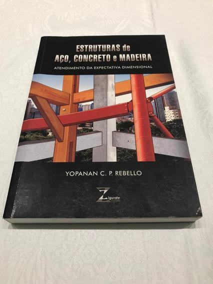 Livro Estruturas De Aço, Concreto E Madeira