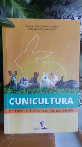 Livro Cunicultura- Didática E Pratica Na Criação De Coelhos