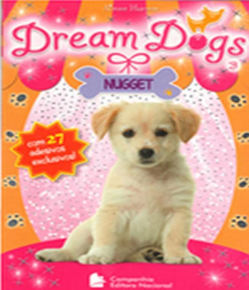 Dream Dogs - Nugget - Vol 03