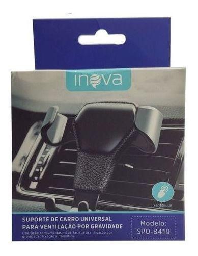 Suporte Veicular Universal Inova Spo-8419 O Melhor