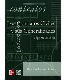 Los Contratos Civiles Y Sus Generalidades 7ed.