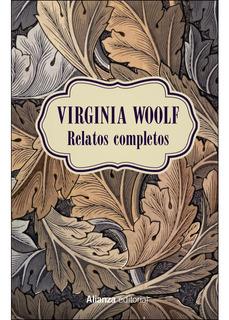 Relatos Completos, Virginia Woolf, Alianza