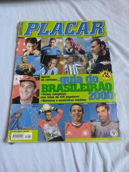 Revista Placar Guia Do Brasileirão 2000. Ed Abril.