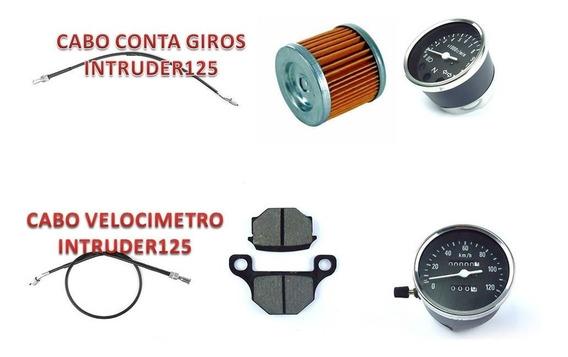 Kit Peças Intruder 125cc Cabo + Filtro + Velocimetro + Tacom